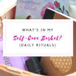 What's in my Self-Care Basket?