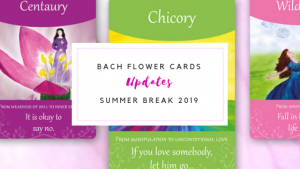 Updates: Summer Break for the Bach Flower Oracle Cards
